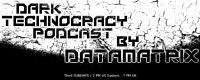 Dark Technocracy Podcast