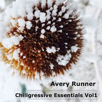 Chillgressive Essentials Vol. 1