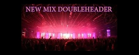 New Mix Doubleheader
