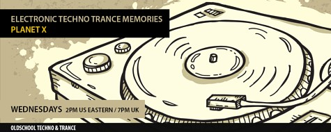 Planet X presents Electronic Techno Trance Memories