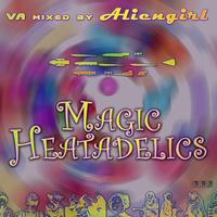 Magic Heatadelics