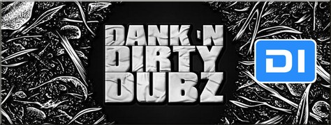 Dank 'N' Dirty Dubz